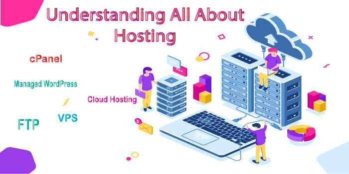What is Hosting | Understand All About Hosting