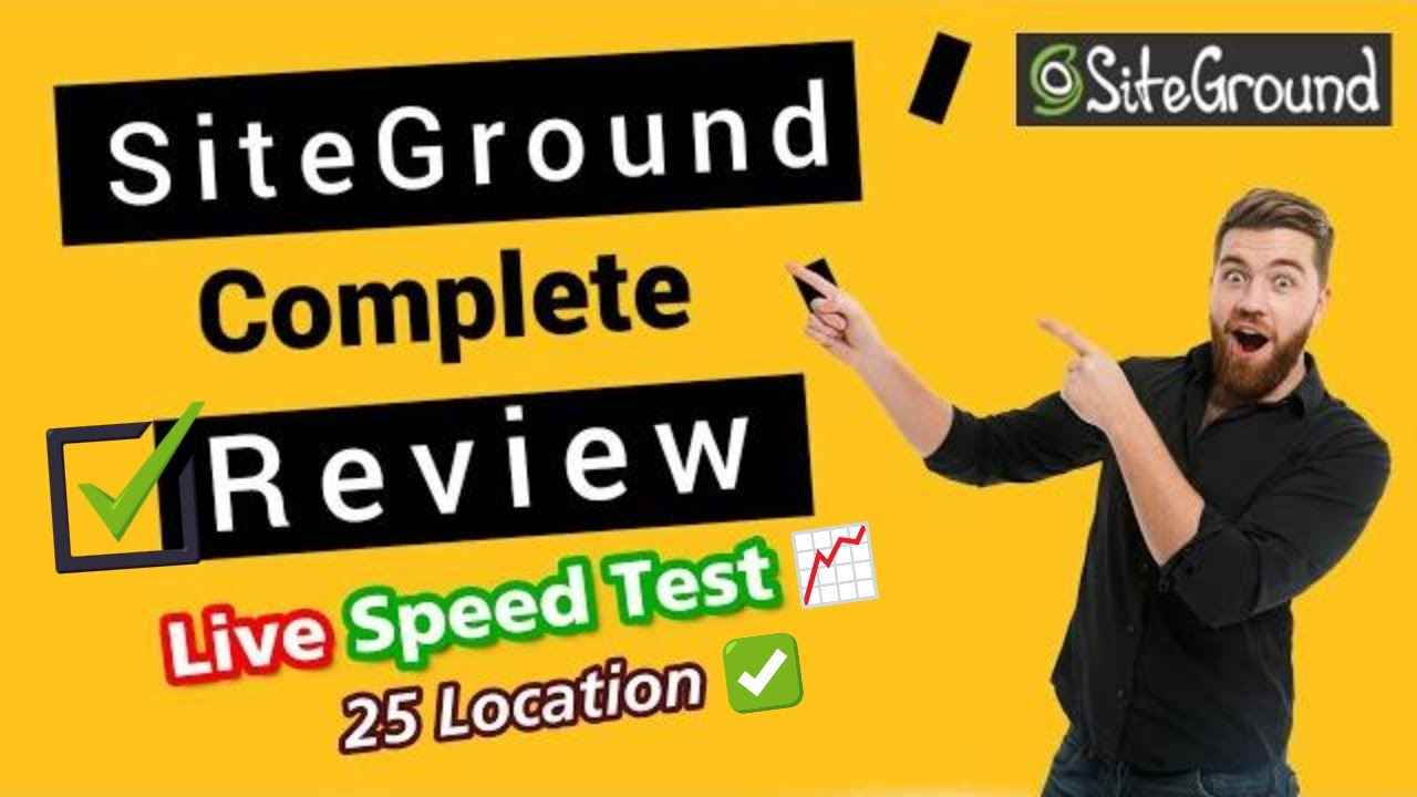 Siteground Complete Review