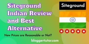 Siteground Hosting Review in India, New Price and Alternative in 2020 Siteground indian Review and alternative