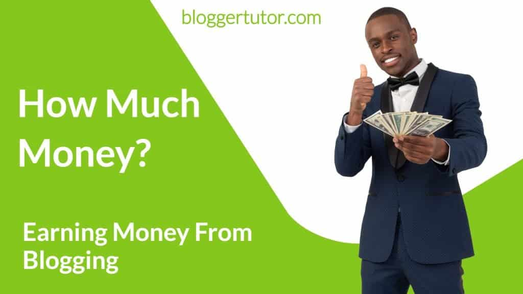 Earning Money From Blogging