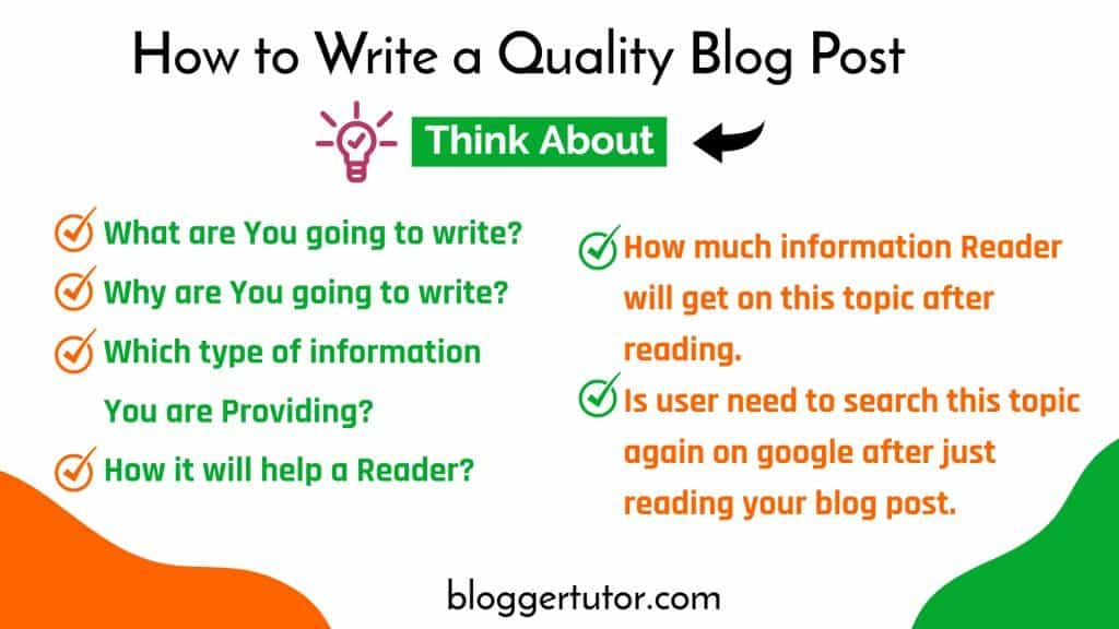 think to write a Quality Blog Post