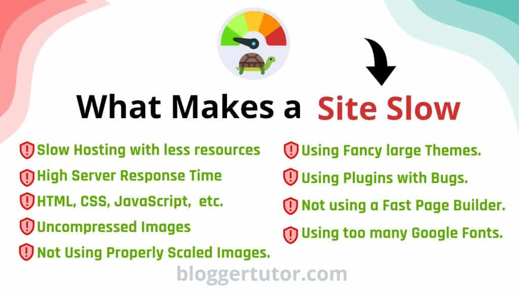what makes a Site Slow