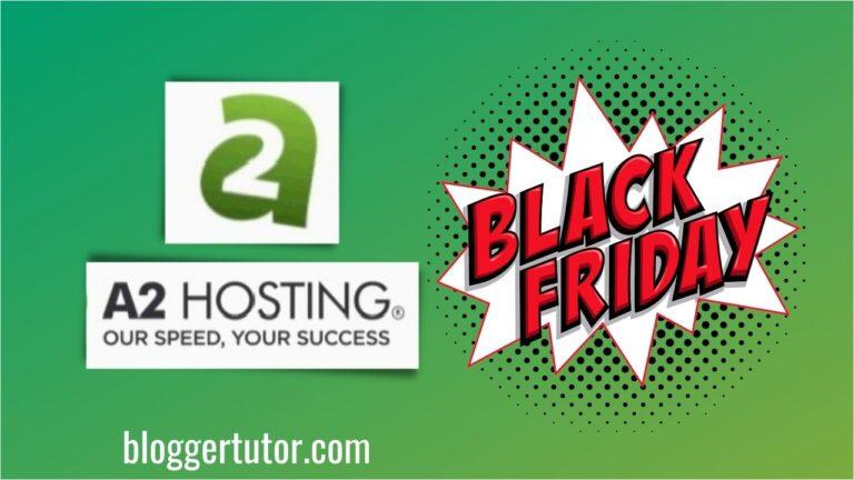 A2hosting Black Friday 2021