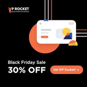 WP Rocket Black Friday Deal 30% OFF