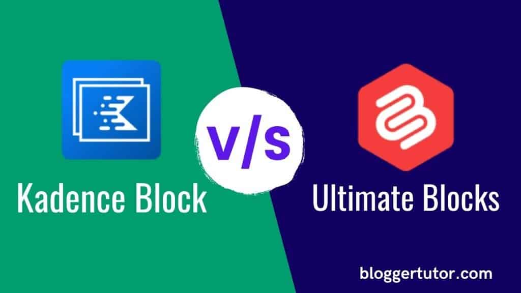Kadence Blocks vs Ultimate Blocks
