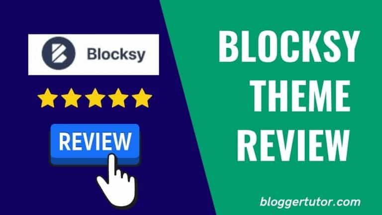 Blocksy Theme Review – Why I Switched to Blocksy From Kadence in 2021