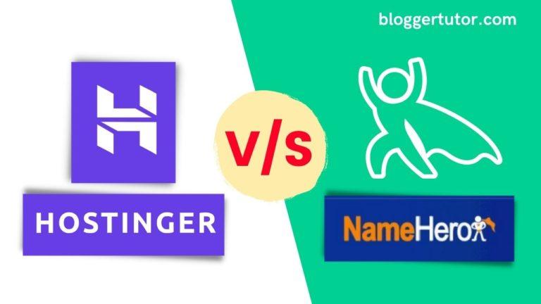 NameHero vs Hostinger Honest Comparison | Which one is Better?