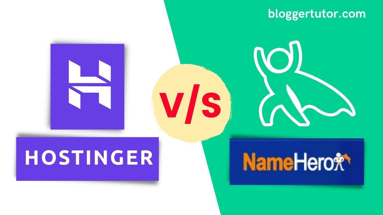 Hostinger vs Namehero Hosting Comparison