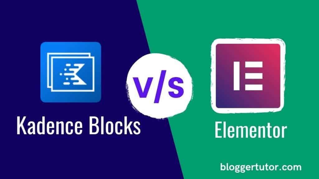 Kadence Blocks vs Elementor